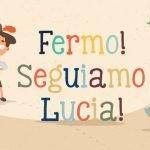 Fermo seguiamo Lucia